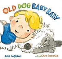 Old Dog Baby Baby (Hardcover)