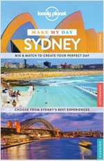 Lonely Planet Make My Day Sydney (Travel Guide) (Paperback)