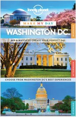Lonely Planet Make My Day Washington Dc (Travel Guide) (Paperback)