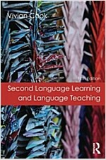 Second Language Learning and Language Teaching : Fifth Edition (Paperback, 5 New edition)
