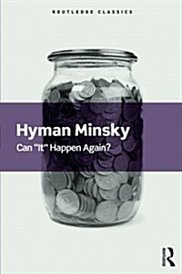Can It Happen Again? : Essays on Instability and Finance (Paperback)