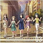 THE IDOLM@STER LIVE THE@TER HARMONY 03 アイドルマスタ- ミリオンライブ! (CD)