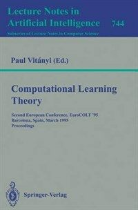 Computational learning theory : second European conference, EuroCOLT '95, Barcelona, Spain, March 13-15, 1995 : proceedings