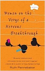 Women on the Verge of a Nervous Breakthrough (Paperback)