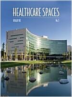 Healthcare Spaces No. 5 (Hardcover)