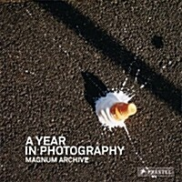A Year in Photography: Magnum Archive (Hardcover)
