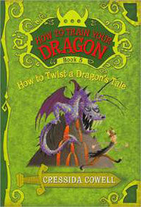 How to Train Your Dragon: How to Twist a Dragon's Tale (Paperback)