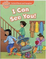 Oxford Read and Imagine: Beginner: I Can See You! (Paperback)
