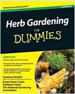 Herb Gardening For Dummies 2e (Paperback, 2)