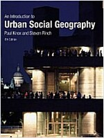 Urban Social Geography : An Introduction (Paperback, 6 New edition)