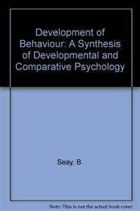 The development of behavior : a synthesis of developmental and comparative psychology
