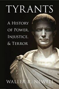Tyrants : A History of Power, Injustice, and Terror (Hardcover)