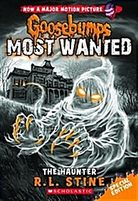 The Haunter (Goosebumps Most Wanted Special Edition #4) (Paperback)