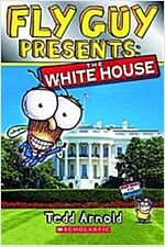 Fly Guy Presents: The White House (Paperback)