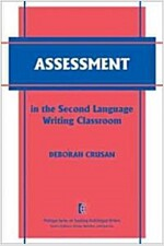 Assessment in the Second Language Writing Classroom (Paperback)