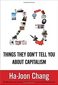 23 Things They Dont Tell You About Capitalism (Hardcover)