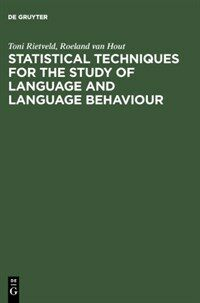 Statistical techniques for the study of language and language behaviour