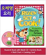 Ready, Set, Cook! 1 : Five Little Monkeys Jumping on the Bed [Student Book + Multi CD + Activity Book + Wall Chart + Cooking Card]