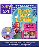 Ready, Set, Cook! 2 : A Bird Monster (Student Book + Multi CD + Activity Book + Wall Cha)