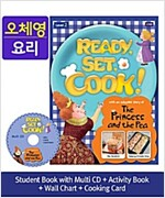 Ready, Set, Cook! 2 : The Princess and the Pea [Student Book + Multi CD + Activity Book + Wall Chart + Cooking Card]