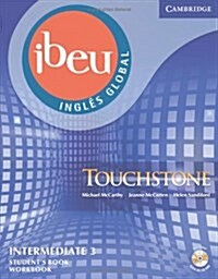 Ibeu Touchstone Intermediate 3 (4a) Student Book/Workbook Combo Edition with Self-Study Audio CD/CD-ROM (Hardcover)
