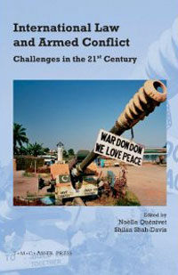 International law and armed conflict : challenges in the 21st century