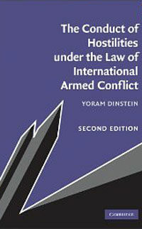 The conduct of hostilities under the law of international armed conflict 2nd ed
