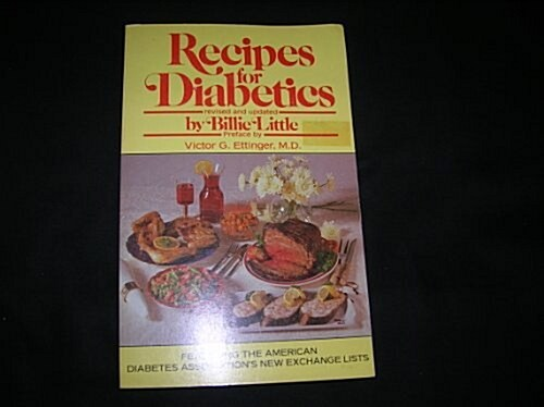 Recipes For Diabetics (Paperback, First Edition)