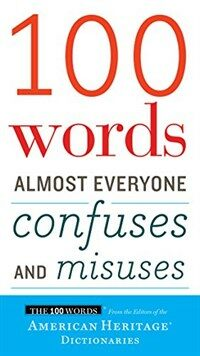 100 Words Almost Everyone Confuses and Misuses (Paperback)