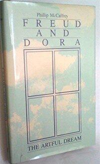 Freud and Dora : the artful dream