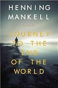 Journey to the End of the World (Paperback)