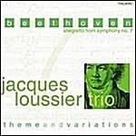 [수입] 자끄 루시에 트리오 - 베토벤 : 교향곡 제 7번, 주제와 변주곡