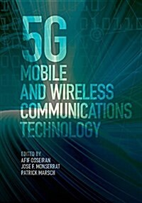 5g Mobile and Wireless Communications Technology (Hardcover)
