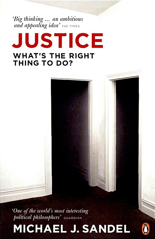 Justice : Whats the Right Thing to Do? (Paperback)