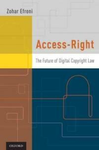 Access-right : the future of digital copyright law