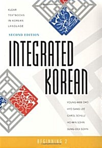 Integrated Korean: Beginning 2, Second Edition (Paperback, 2)