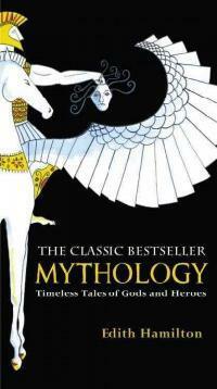 Mythology: Timeless Tales of Gods and Heroes (Mass Market Paperback)