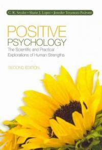 Positive psychology : the scientific and practical explorations of human strengths 2nd ed
