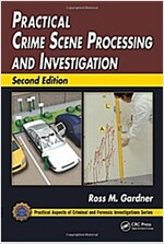 Practical Crime Scene Processing and Investigation (Hardcover, 2)