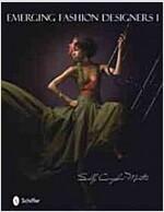 Emerging Fashion Designers 1 (Hardcover)
