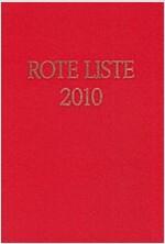 Rote Liste 2010 Buchausgabe: Arzneimittelinformationen fur Deutschland (Hardcover)