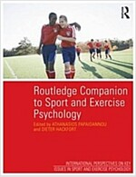 Routledge Companion to Sport and Exercise Psychology : Global Perspectives and Fundamental Concepts (Paperback)
