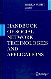 Handbook of Social Network Technologies and Applications (Hardcover)