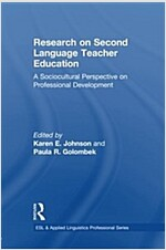 Research on Second Language Teacher Education : A Sociocultural Perspective on Professional Development (Paperback)