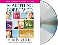 Something Borrowed (Audio CD)