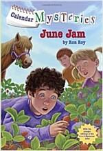 Calendar Mysteries #6: June Jam (Paperback)