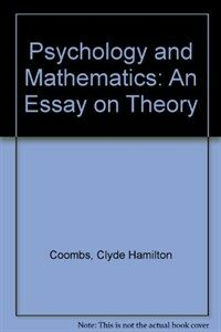Psychology and mathematics : an essay on theory