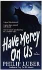 [중고] Have Mercy on Us (Mass Market Paperback)
