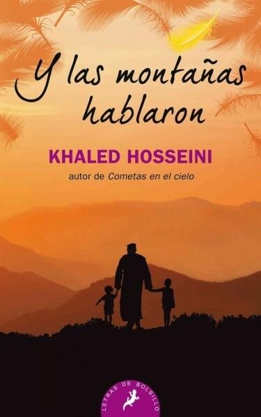 Y Las Monta?s Hablaron/ And the Mountains Echoed (Paperback)