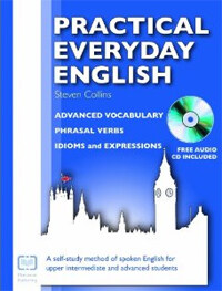 Practical Everyday English : A Self-Study Method of Spoken English for Upper Intermediate and Advanced Students (Package, 5 Revised edition)
